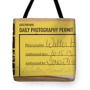 Photo Permit Tote Bag