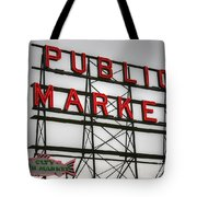 Pike Place Public Market Sign Tote Bag