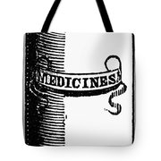 Pill Bottle, 19th Century Tote Bag