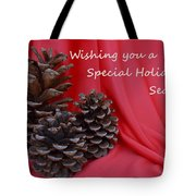Pine Cones For The Holidays Tote Bag