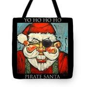 Pirate Santa Poster Tote Bag