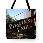 Pirates Lair Signage Frontierland Disneyland Tote Bag