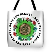 Planet Earth Icon With Slogan Tote Bag
