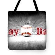 Play Ball 2 Tote Bag