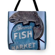 Pomona Fish Market Sign Tote Bag