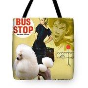 Poodle Standard Art - Bus Stop Movie Poster Tote Bag