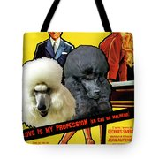 Poodle Standard Art - Love Is My Profession Movie Poster Tote Bag