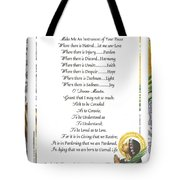 Pope Francis St. Francis Simple Prayer Purity Tote Bag by Desiderata Gallery