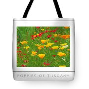 Poppies Of Tuscany Poster Tote Bag