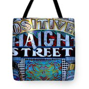 Positively Haight Street Tote Bag