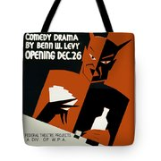 Poster For The Play The Devil Passes Tote Bag