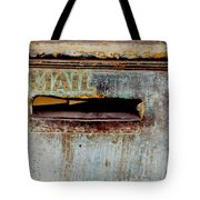 Postman Hasn't Been Here Lately Tote Bag