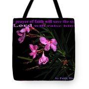 Prayer Of Faith Tote Bag