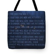 Prayers For The Pow And Mias Tote Bag