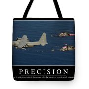 Precision Inspirational Quote Tote Bag