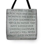 President Truman's Dedication To World War Two Vets Tote Bag