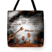 Private Dancer Tote Bag