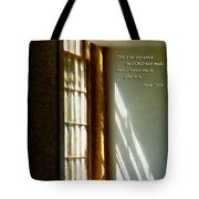 Psalm 118 24 This Is The Day Which The Lord Hath Made Tote Bag