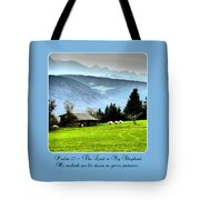 Psalm 23 The Lord Is My Shepherd ... He Maketh Me Lie Down In Green Pastures Tote Bag