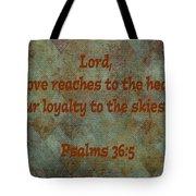 Psalms 36 Verse 5 Tote Bag