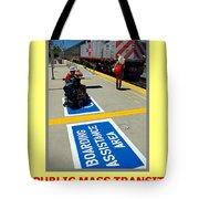 Public Mass Transit Tote Bag