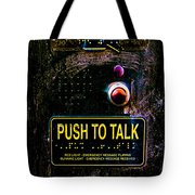 Push To Talk Tote Bag