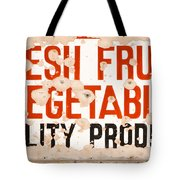 Quality Produce Tote Bag