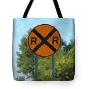 Railroad Crossing Sign Tote Bag