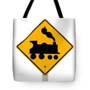 Railroad Crossing Steam Engine Roadsign On White Tote Bag