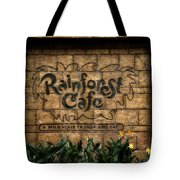 Rain Forest Cafe Signage Downtown Disneyland 01 Tote Bag