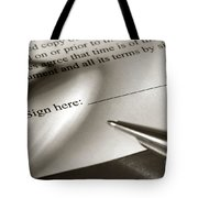 Ready To Sign  Tote Bag