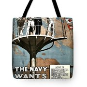 Recruiting Poster - Britain - Navy Wants Men Tote Bag
