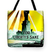 Recruiting Poster - Ww1 - For Liberty's Sake Tote Bag