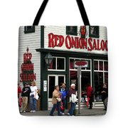 Red Onion Saloon Tote Bag