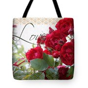 Red Roses Love And Lace Tote Bag