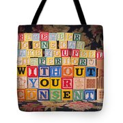 Remember No One Can Make You Feel Inferior Without Your Consent Tote Bag