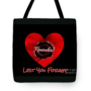 Remember With Love Tote Bag
