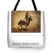 Renee Rubichaud At End Of Trail Tote Bag