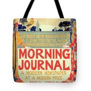 Reproduction Of A Poster Advertising The Morning Journal Tote Bag