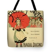Reproduction Of A Poster Advertising The Operetta La Petite Poucette Tote Bag
