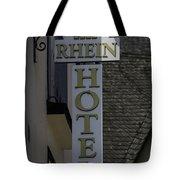 Rhine Hotel St Martin Sign  Tote Bag