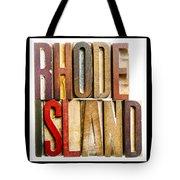 Rhode Island Antique Letterpress Printing Blocks Tote Bag