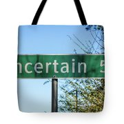 Road Sign To Uncertain, Texas Tote Bag