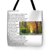 Robert Frost - The Road Not Taken Tote Bag