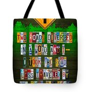 Robert Frost The Road Not Taken Poem Recycled License Plate Lettering Art Tote Bag