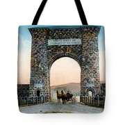 Roosevelt Arch Yellowstone Np Tote Bag