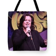 Rosie O'donnell Tote Bag