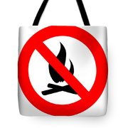 Round Fire Ban Sign Symbol Isolated On White Tote Bag