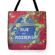 Rue Des Rosiers In Paris Tote Bag