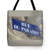 Rue Du Paradis Street Sign Tote Bag